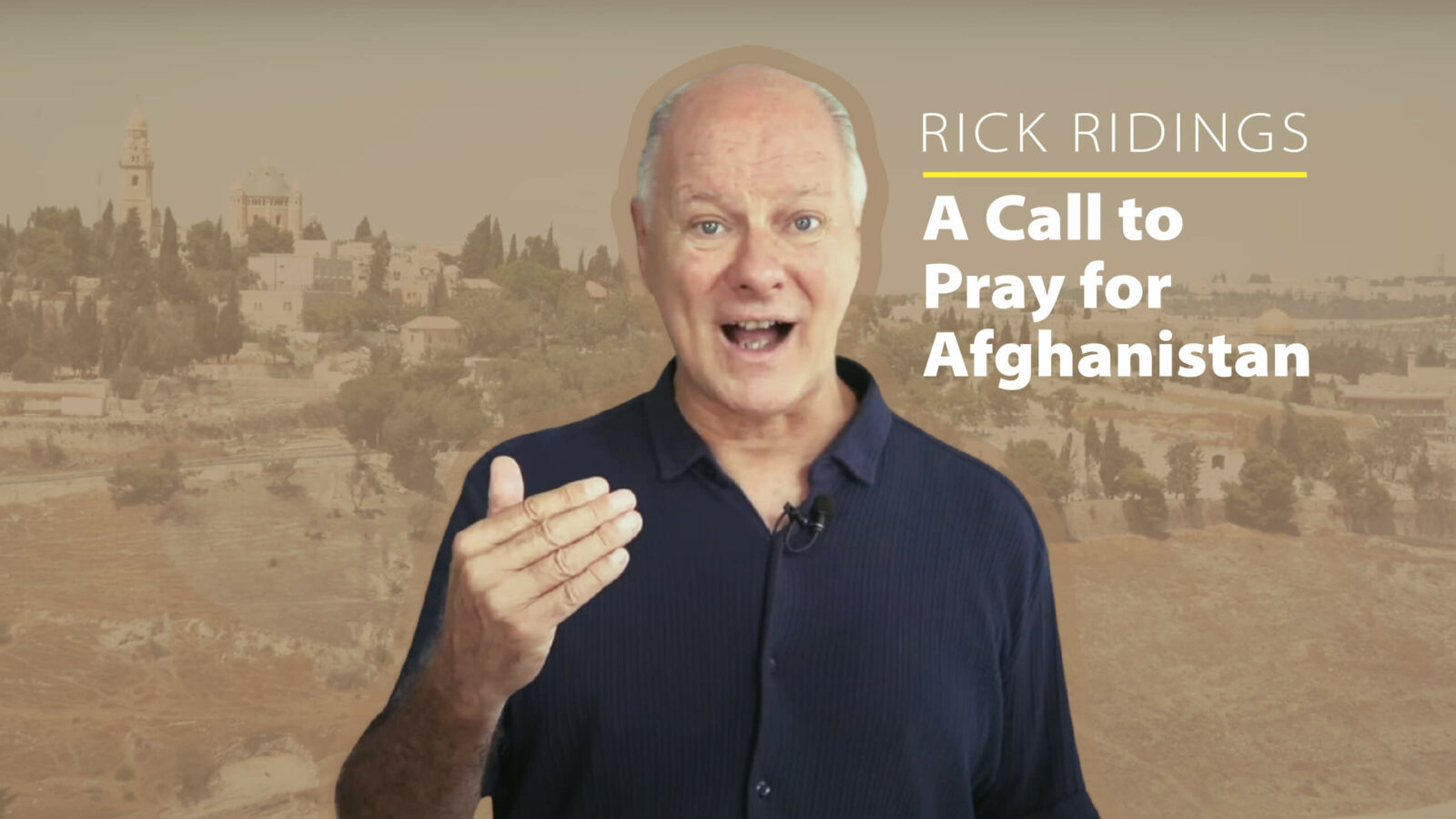 Pray for Afghanistan. Succat Hallel director Rick Ridings shares a couple of ways that we're praying here in Jerusalem.