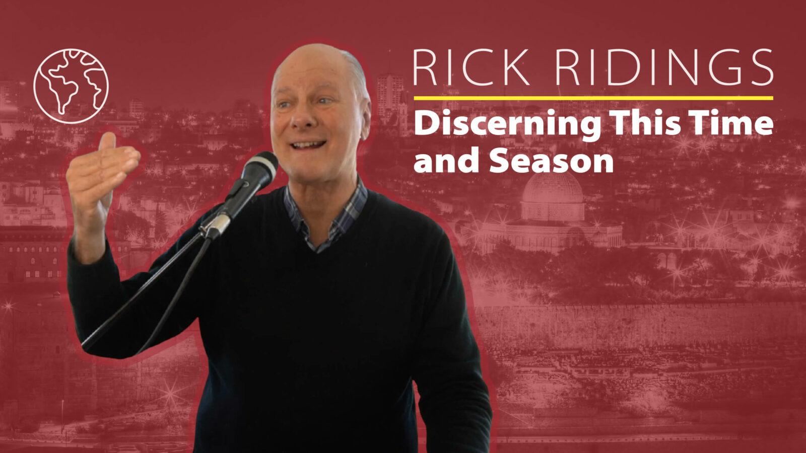 Discerning This Time and Season | Rick Ridings | Succat Hallel House of Prayer | Jerusalem, Israel