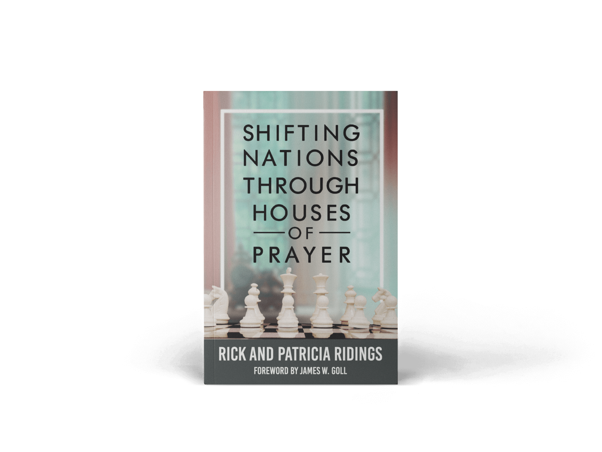Succat Hallel | Shifting Nations Through Houses of Prayer | the new book by Rick and Patricia Ridings