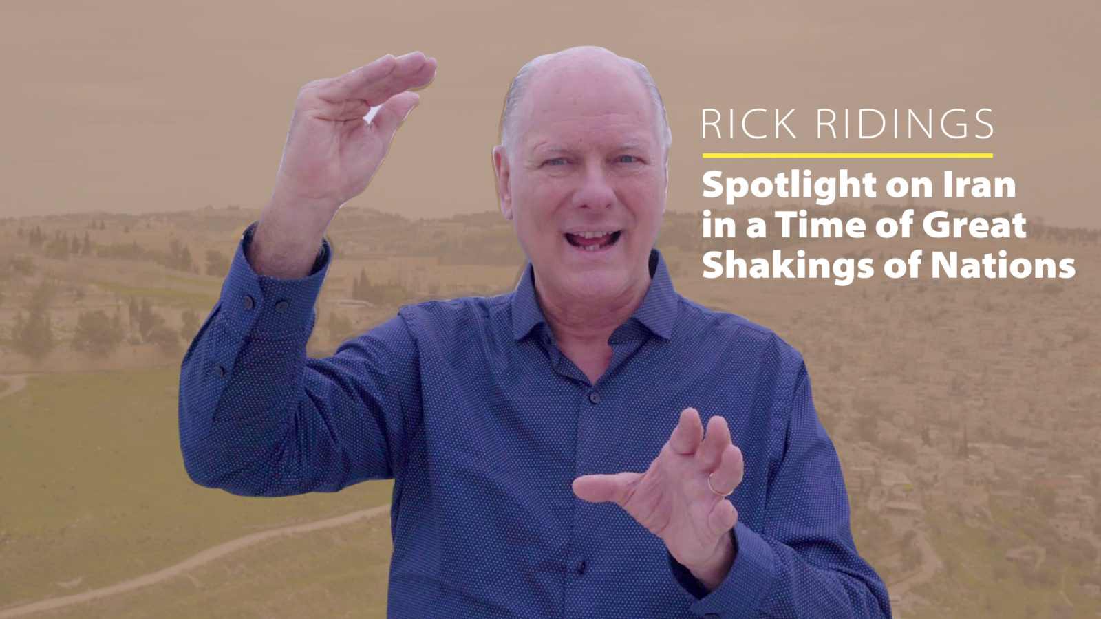 Succat Hallel   Rick Ridings   Spotlight on Iran in a Time of Great Shakings of Nations